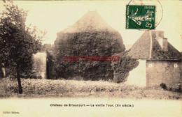 CPA BRIAUCOURT - HAUTE MARNE - LE CHATEAU - Sonstige Gemeinden