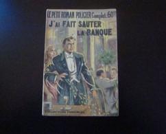 J'ai Fait Sauter La Banque Par J. Dora Coll. Le Petit Roman Policier Ed. Ferenczi N° 82 - Non Classificati
