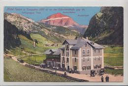 74020- Campestrin An Der Dolomitenstraße Mit Hotel Fassa Südtirol Italien Um 1920 - Trento