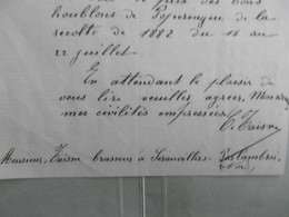 Brasserie TAISNE, à Seranvillers Par Cambrai 8 Juillet 1883, Signé Brasseur, Trop D'houblon - 1800 – 1899