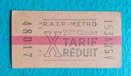 Ancien Ticket De Métro - Paris Métropolitain RATP - 2ème Classe Tarif Réduit - Série X - Europe