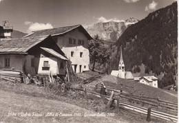 ALBA DI CANAZEI - VAL DI FASSA - SCORCIO CON CHIESA PARROCCHIALE E GRUPPO SELLA - VIAGGIATA 1962 - Andere Städte