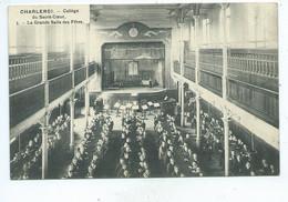 Charleroi Collège Du Sacré-Coeur - La Grande Salle Des Fêtes - Charleroi