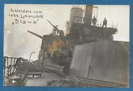 PHOTOCARD ACHTERDECK VOM RUSS. LINIENSCHIFF SLAWA N°A701 - Oorlog