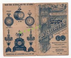 FACTURE DES ETS A. BORIES - 33 - CADILLAC - HORLOGERIE - BIJOUTERIE - HORLOGE - REVEIL - MONTRE - GARNITURE DE CHEMINEE - 1900 – 1949