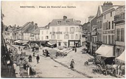 60 BRETEUIL - Place Du Marché Aux Herbes - Breteuil