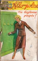 T'es Bigleuse Poupée ! Par Louis De La Hattais - Allo Police (5ème Série ) N°90 (?) - S.E.G. Société D'Ed. Générales