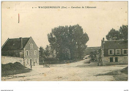 60.WACQUEMOULIN.n°27880.CARREFOUR DE L'ABREUVOIR - Other Municipalities