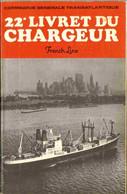 1968 - 22° Livret Du Chargeur FRENCH LINE C.G.T.  Cie Gle Transatlantique - Boten