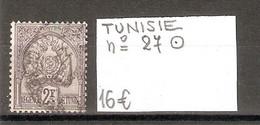 TUNISIE  .  N° 27  .  OBLITERE  .  VOIR SCAN R/V - Gebraucht