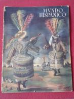 SPAIN ESPAGNE REVISTA MAGAZINE MUNDO HISPÁNICO AÑO III NÚM. 23 FEBRERO DE 1950, 60 PÁGINAS TOROS, ESTUDIANTINA CORTES... - [1] Until 1980
