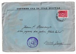 Yugoslavia, Okružni Sud Beograd Official Letter Cover Posted 1947? B201110 - Cartas