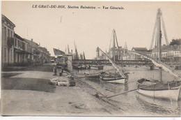 30 LE GRAU-du-ROI  Vue Générale - Le Grau-du-Roi