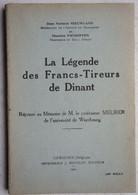Livre DINANT 1914 La Légende Des Francs-tireurs 1914-18 Massacre Civils Cachet Ligue Du Souvenir WW1 WO1 - Guerre 1914-18