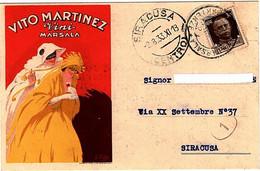 """CARTOLINA PUBBLICITARIA """"VITO MARTINEZ VINI MARSALA""""AFFRANCATA CON C. 30 BRUNO VIAGGIATA NEL 1933. - Advertising"""