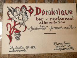 Dominique. Bar....franco Russe.  Rue Brea. Paris 6e - Cartoncini Da Visita