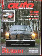 Revue Auto Passion N°100 (mars/avril 1995) Facel Vega HK II - Alfa 1750/MGB - Auto/Motor