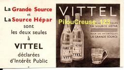 """Publicité - 88 Vosges- VITTEL - """" La Grande Source Et La Source Hépar Les Deux Seules Déclarées D'Iintérêt Public """" - Publicités"""