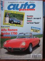 Revue Auto Passion N°94 (juillet 1994) Alfa Roméo 1750 - Simca 6 - Ferrari Squalo - Alpine Et Vinatier - Auto/Motor
