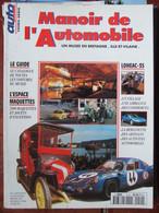Revue Auto Passion N°Hors Série Le Manoir De L'Automobile à Lohéac - Auto/Motor