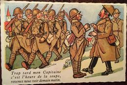 """Cpa 1946, Militaria, Humour, Illustration, """"Trop Tard Mon Capitaine C'est L'heure De La Soupe.."""" éd Séphériadès, écrite - Umoristiche"""
