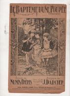 PARTITION LE BAPTEME D'UNE POUPEE CHANSON PAROLES DE NUNES FRERES MUSIQUE DE J. DARCIER - Scores & Partitions