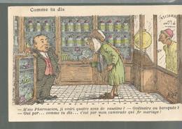 CO / Vintage /  Old Postcard /  CPA Humour Illustrateur PHARMACIEN COMME TU DIS Alger ALGERIE - Humor