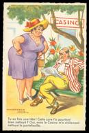 Cp Dentelée - CHAPERON JEAN - Humour - Grosse Dame - Casino - Homme Pas Content - Edit. PICARD - Chaperon, Jean