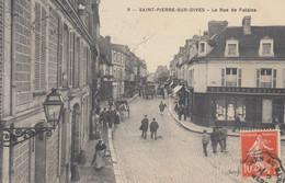 SAINT-PIERRE-sur-DIVES (Calvados): La Rue De Falaise - Other Municipalities