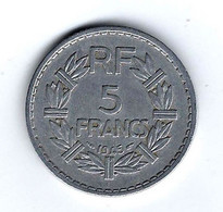 Superbe Pièce De 5 F LAVRILLIER DE 1945 B Assez Rare Avec Petit Tirage. - Non Classificati