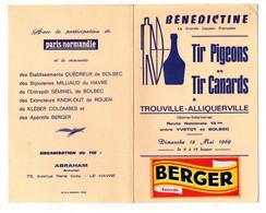 Programme Tir Pigeons Et Tir Canards à Trouville-Alliquerville 1969 Et Publicités Berger, Bénédictine, Paris-Normandie - Programmi