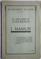 Livre ABL 20ème Régiment De Ligne Infanterie Bataille De NAMUR 1914 Boneffe Marchovelette Gelbressée Cognelée Wartet WO1 - Guerra 1914-18