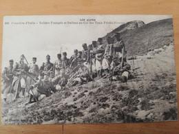 Frontière D'Italie Soldats Français Et Italiens Au Col Des Trois Frères Mineurs - Manoeuvres