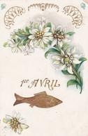 Fête - Voeux : 1er AVRIL : Poisson D' Avril : Gaufrée - Dorée : Poisson Avec Fleurs : 1906 : - 1 De April (pescado De Abril)