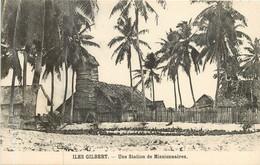 ILES GILBERT - Une Station De Missionnaires - Kiribati
