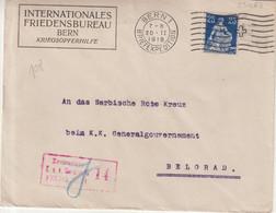 "SUISSE :  OBL . "" BERN 1 BRIEFEXPEDITION "" . 1918 . POUR BELGRADE . - Briefe U. Dokumente"
