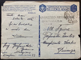 1943 CARTOLINA POSTALE FORZE ARMARE POSTA MILITARE PM 23 110 MAGAZZINO ARTIGLERIA D'ARMATA - Machine Stamps (ATM)