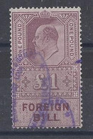 GB.....KING EDWARD VII...(1901-10.)....FOREIGN ....BILL STAMP........USED.... - Usados