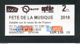 """Ticket Neuf ! Train / Métro / Bus / Tramway """"Fête De La Musique 2018"""" RATP / SNCF - Ile-de-France - Europe"""