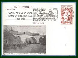 Entier Cp Repiqué EYMOUTIERS 1983 Flamme TB Centenaire Ligne Meymac Train Pont France - Trains