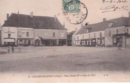 HENRICHEMONT (Cher)  - Place Henri IV Et Rue De L' Est - Henrichemont