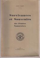 NAMUR  Survivances Et Souvenirs Des Frairies Namuroises - Bélgica