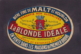 Publicité étiquette Bière Beer Publicitaire Réclame La Blonde Idéale 8,5 X 12,5 - Reclame