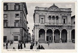 CITTA' DI CASTELLO - CASSA DI RISPARMIO E VIA ANGELONI - PERUGIA - 1954 - Perugia
