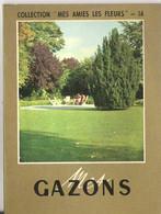 La MAison Rustique N°14 Mes Gazons Utilisation, Création, Entretien, Ennemis - Garden