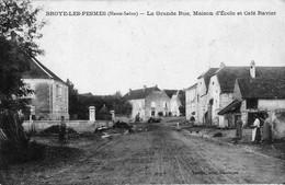 BROYE-les-PESMES (Haute-Saône) - La Grande-Rue. Maison D'école Et Café Ravier. Edition Teulet. Non Circulée. Bon état. - Other Municipalities
