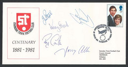 Thematic: Football: Swindon Centenary Illus Cover Signed By 5 Players Sp Bird H/s 29.8.81 ‡ - Sin Clasificación