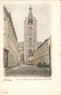 België - Malines Mechelen - Tour De Eglise Notre Dame Au Dela La Dyle - 1900 - Zonder Classificatie