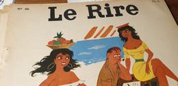 LE RIRE 55 /PICHARD /PEYNET /PETITE POUCETTE /CAILLE /JARE - Humour