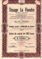Action De Capital De 500 Frcs Au Porteur - Tissage La Flandre S.A. - Zwevegem 1949. - Textil